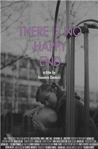 There Is No Happy End (2018) Online